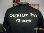 Legalize Pot Cheese t-shirt
