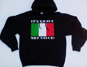 """It's Gravy Not Sauce!"" Black Hoodie"