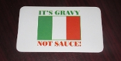 """It's Gravy, Not Sauce"" Magnet"