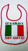 "Baby Bib - ""It's Gravy Not Sauce!"""